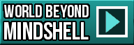 World Beyond - Mindshell